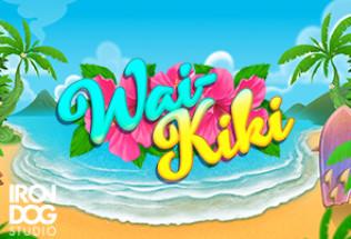 Iron Dog Studio Present Wai-Kiki Slot