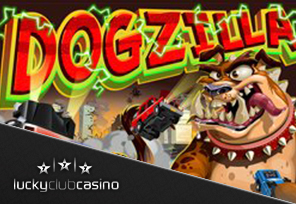 Oustanding Dogzilla Bonuses On The House At Lucky Club Casino