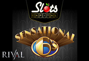Rival Gaming Launches Sensational 6's at Slots Capital