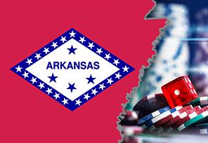 Arkansas Puts Casino Legalization Efforts Forward
