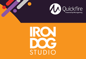 Microgaming's Quickfire Platform Supplied by Iron Dog