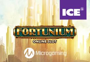 Microgaming Presents Fortunium Slot at ICE