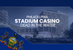 Pennsylvania $600M Stadium Casino Project Shelved?