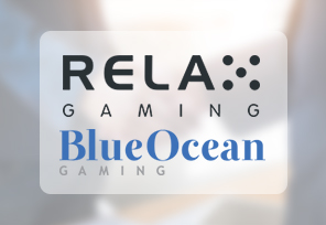 Relax Gaming expands with Blue Ocean Gaming deal