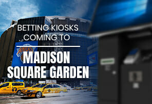 Betting Kiosks Coming to Madison Square Garden?